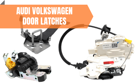 Audi VW Door Latches